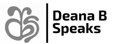 Deana B Speaks